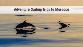Adventure Sailing trips to Morocco